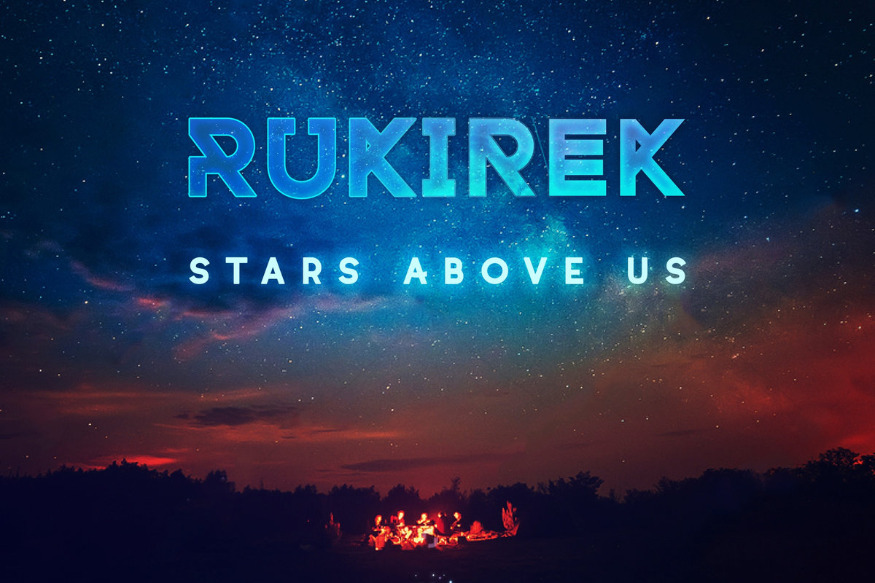 Rukirek – Stars Above Us
